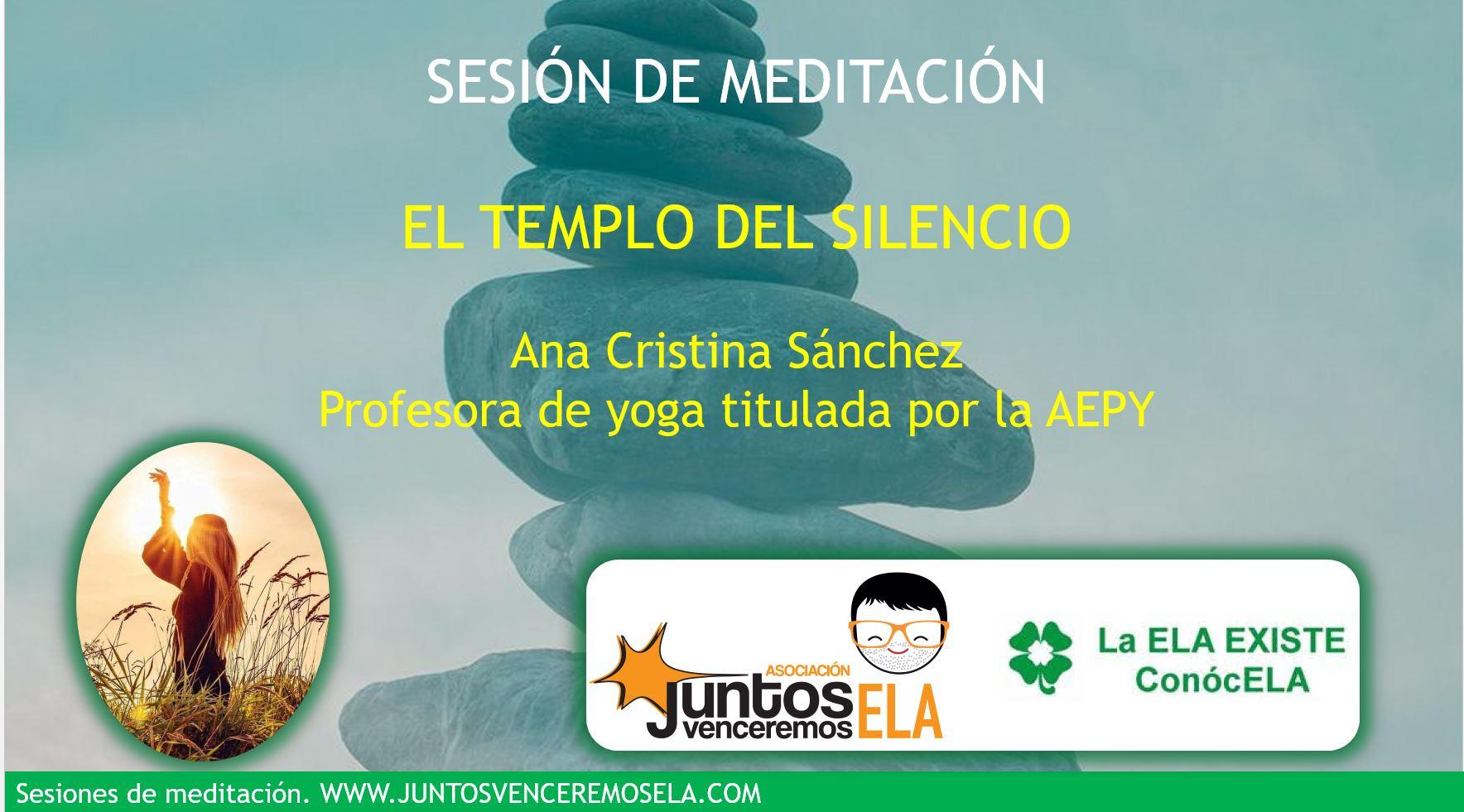 Meditación: El templo del silencio
